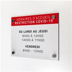 Panneau Horaires d´accueil - H 210 x L 300 mm - Avec vis et cache-vis Matière Alu dibond 3 mm