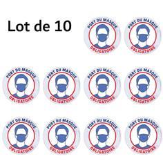 Lot de 10 Autocollants Officiels Port du Masque Obligatoire - Ø 150 mm