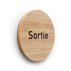 Plaque de porte texte Sortie ø 83 mm - gamme Bamboo
