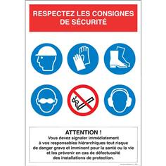 Panneau Consignes de sécurité - Attention Respectez les consignes