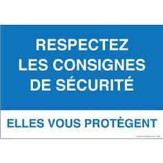 Panneau Consignes de sécurité - Respectez les consignes