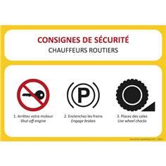 Consignes de sécurité Chauffeurs routiers