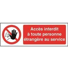 Accès interdit à toute personne étrangère au service STF 3206S