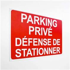 Panneau Parking Privé Défense de stationner - Fond rouge - H 250 x L 400 mm