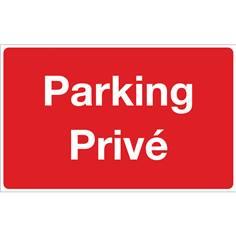 Panneau Parking Privé - Fond rouge - H 250 x L 400 mm