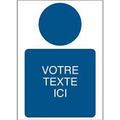 Panneaux de sécurité personnalisés avec texte et pictogramme Obligation ISO 7010