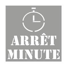 Pochoir Arrêt minute - H 600 x L 600 mm