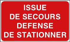 Issue de secours défense de stationner - STF 3132S