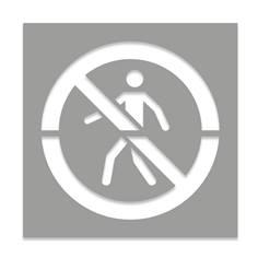 Pochoir Interdit aux pietons pour marquage au sol - H 600 x L 600 mm