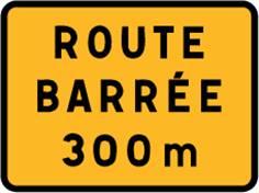 Panneau chantier Route Barrée à XX mètres - KC1 21P