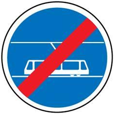 Panneau Fin de voie réservée aux tramways - B45b
