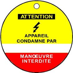 Etiquette Attention Appareil condamné par - Ø 75 mm - PVC 1 mm - STF 2603S