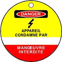 Plaquette de condamnation Danger Appareil condamné par - Ø 75 mm - PVC 1 mm  - STF 2608S