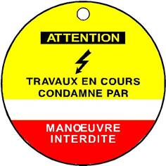 Etiquette Attention Travaux en cours condamné par - Ø 75 mm - PVC 1 mm - STF 2601S