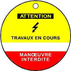 Etiquette de condamnation Attention Travaux en cours - Ø 75 mm - PVC 1 mm  - STF 2602S