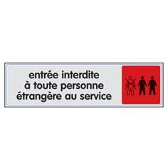 Plaque plexi couleur ´Entrée interdite à toute personne étrangère au service´