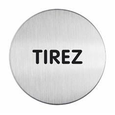 Plaque symbole Tirez - Alu brossé - Ø 65 mm