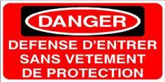 Danger Défense d´entrer sans vêtements de protection - STF 2812S