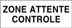 Zone attente contrôle - STF 3706S