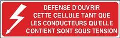 Défense d´ouvrir cette cellule tant que les conducteurs...- STF 2518S