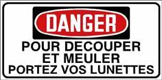 Danger Pour découper et meuler portez vos lunettes - STF 3039S
