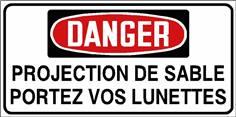 Danger Projection de sable portez vos lunettes - STF 3040S