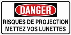 Danger Risques de projection mettez vos lunettes - STF 3037S