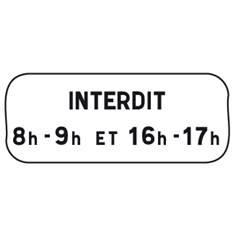 Panonceau Interdit avec horaire - M6f pour panneau de stationnement type B6